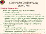 coping with duplicate keys in b trees