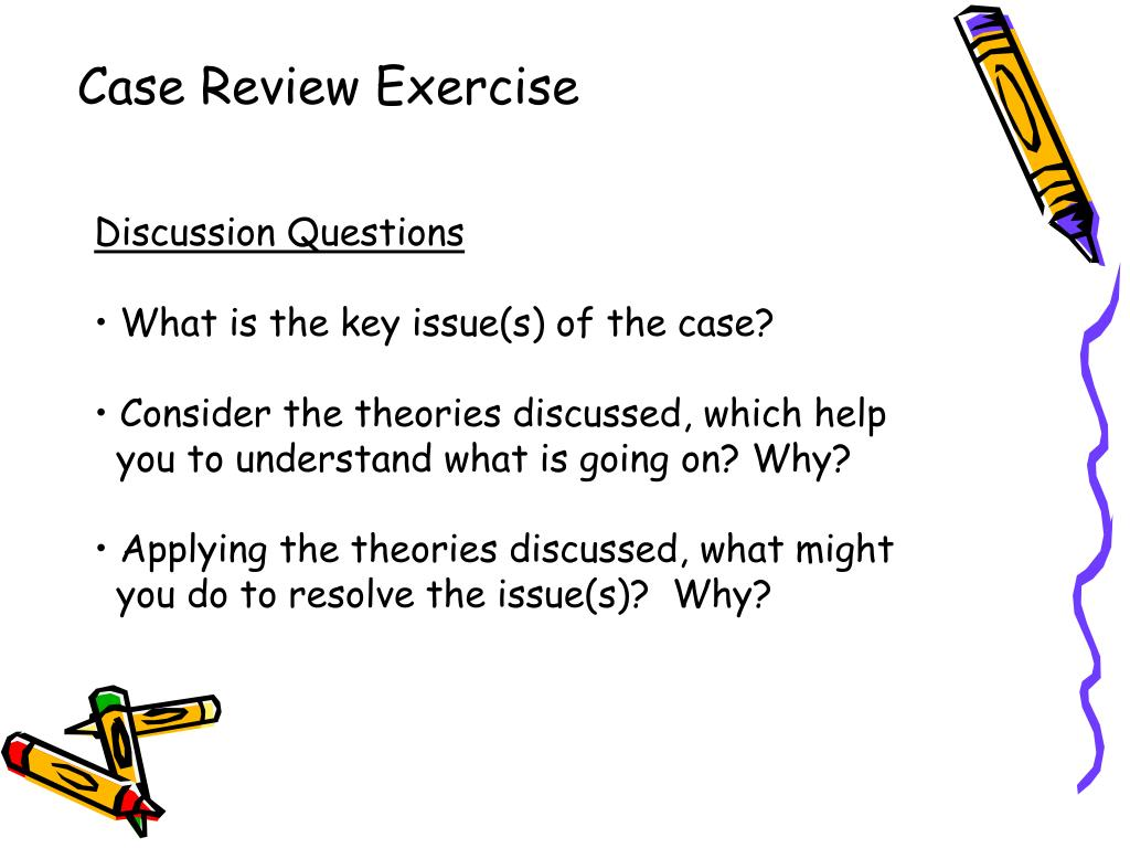 Case Review Exercise