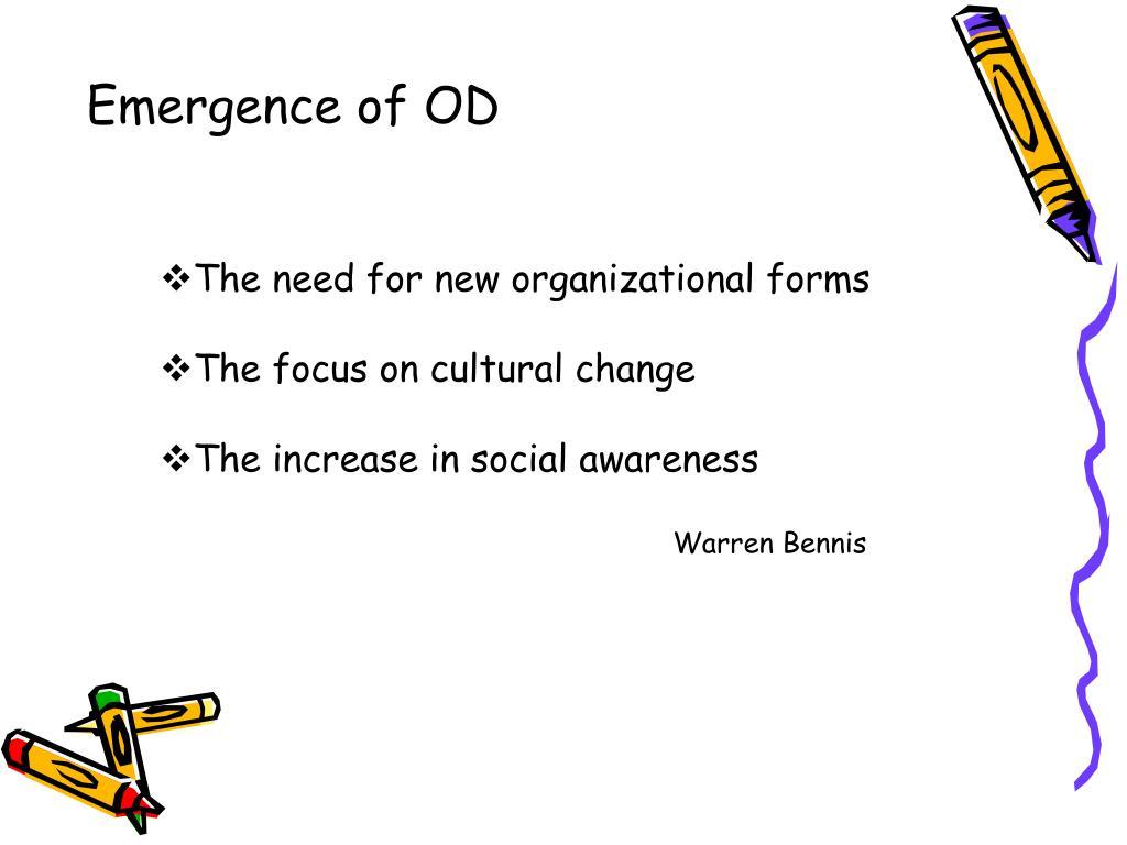 Emergence of OD
