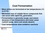 cool fermentation