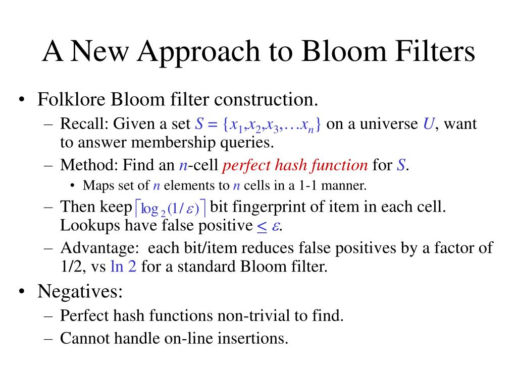 A New Approach to Bloom Filters