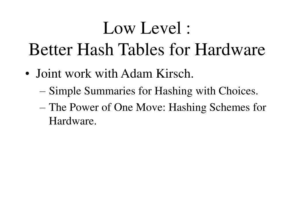 Low Level :