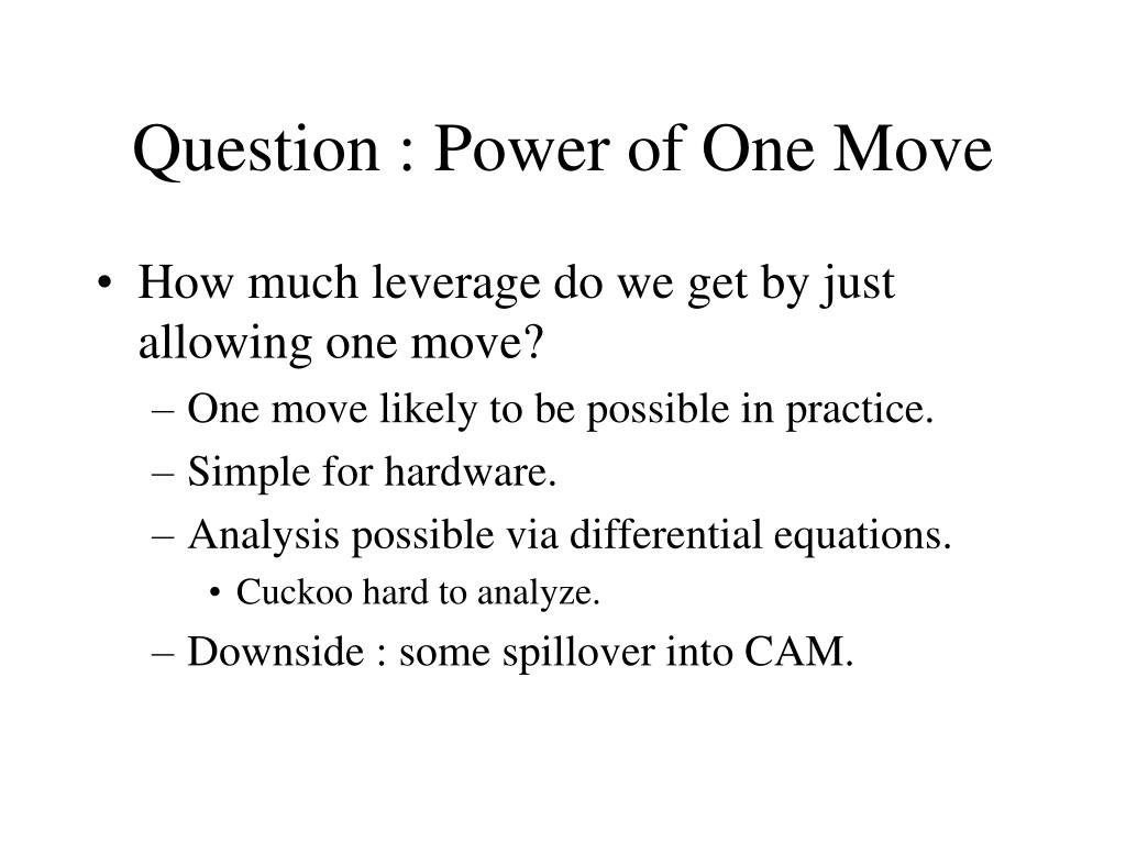 Question : Power of One Move