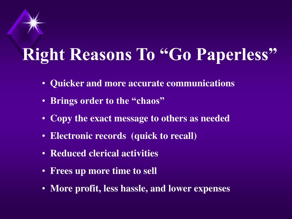 "Right Reasons To ""Go Paperless"""