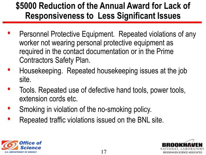 $5000 Reduction of the Annual Award for Lack of Responsiveness to  Less Significant Issues