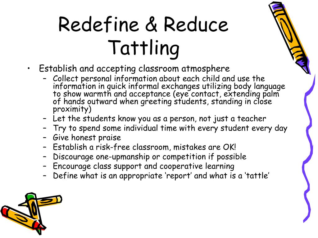 Redefine & Reduce Tattling