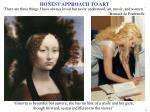 honest approach to art