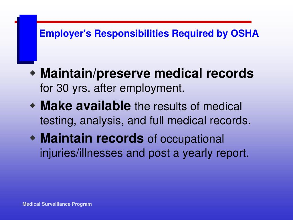 Employer's Responsibilities Required by OSHA