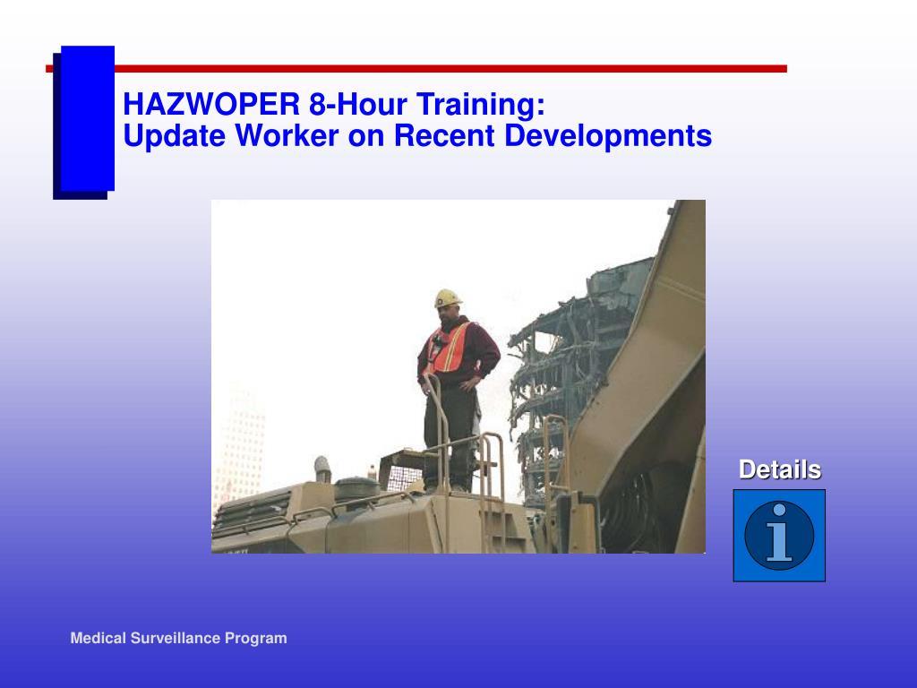 HAZWOPER 8-Hour Training: