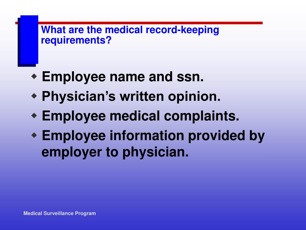 What are the medical record-keeping requirements?