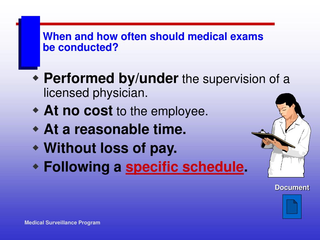 When and how often should medical exams