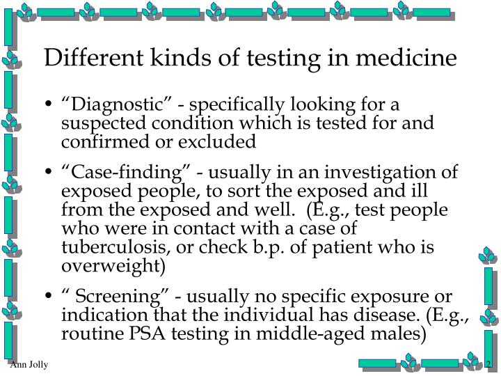 Different kinds of testing in medicine