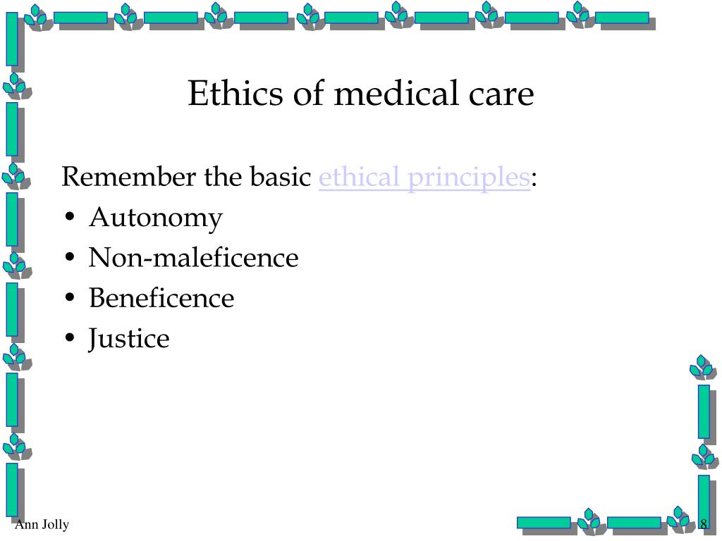 Ethics of medical care