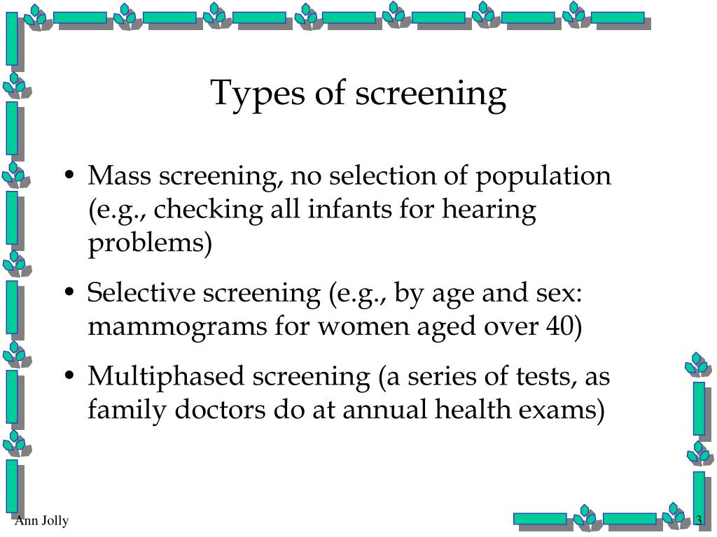 Types of screening