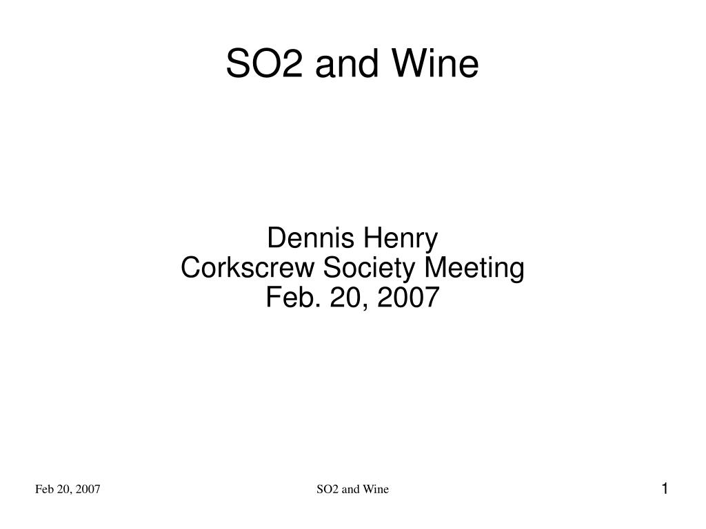 dennis henry corkscrew society meeting feb 20 2007 l.