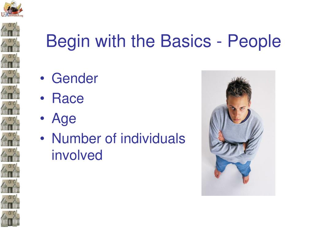 Begin with the Basics - People