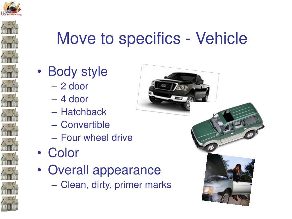 Move to specifics - Vehicle