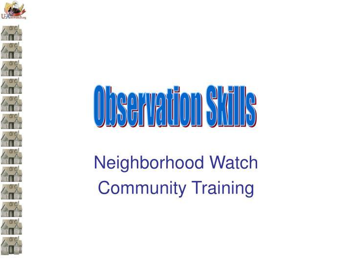 Neighborhood watch community training