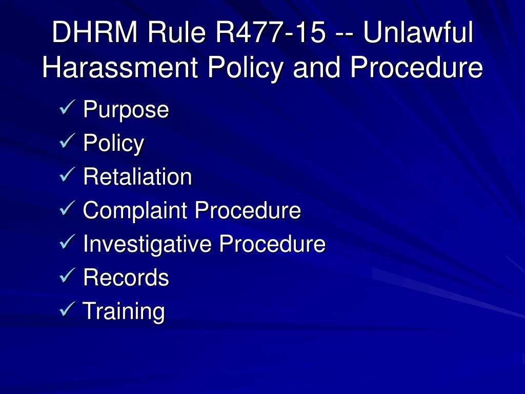 DHRM Rule R477-15 -- Unlawful Harassment Policy and Procedure