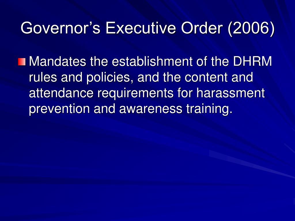 Governor's Executive Order (2006)