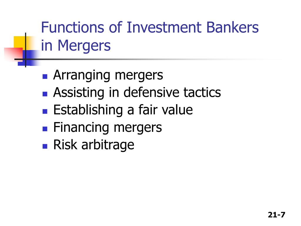 Functions of Investment Bankers in Mergers