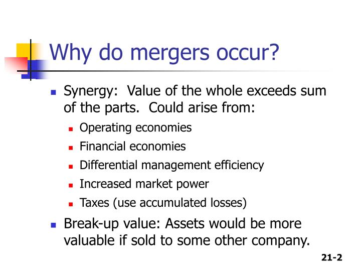 Why do mergers occur