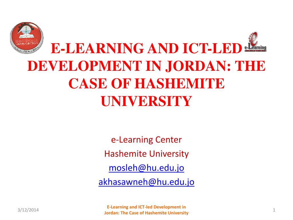 e learning and ict led development in jordan the case of hashemite university l.