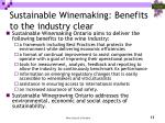 sustainable winemaking benefits to the industry clear