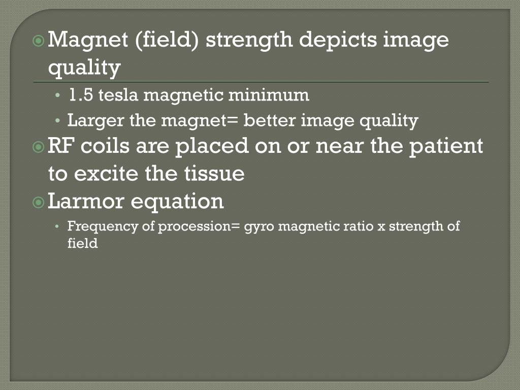 Magnet (field) strength depicts image quality