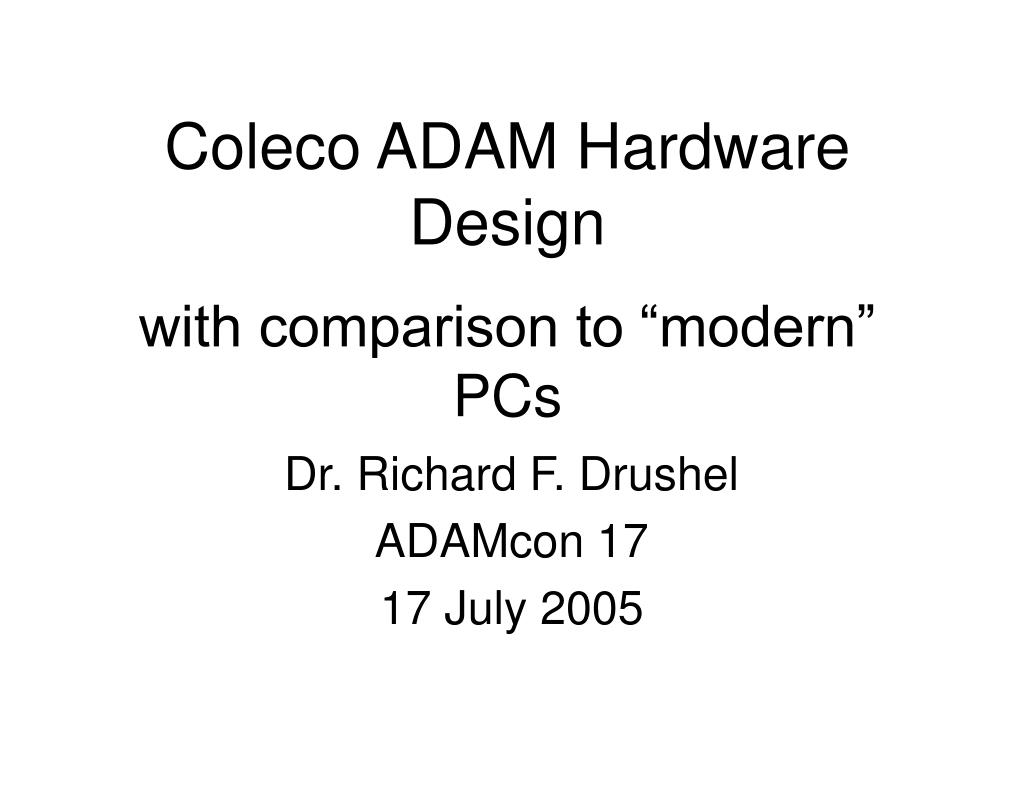 coleco adam hardware design with comparison to modern pcs l.