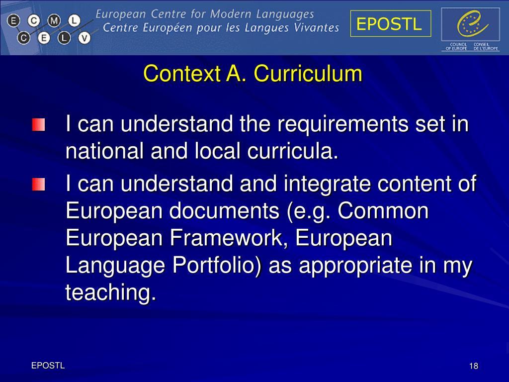 Context A. Curriculum