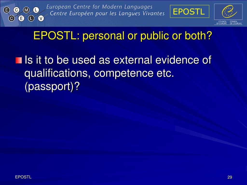 EPOSTL: personal or public or both?