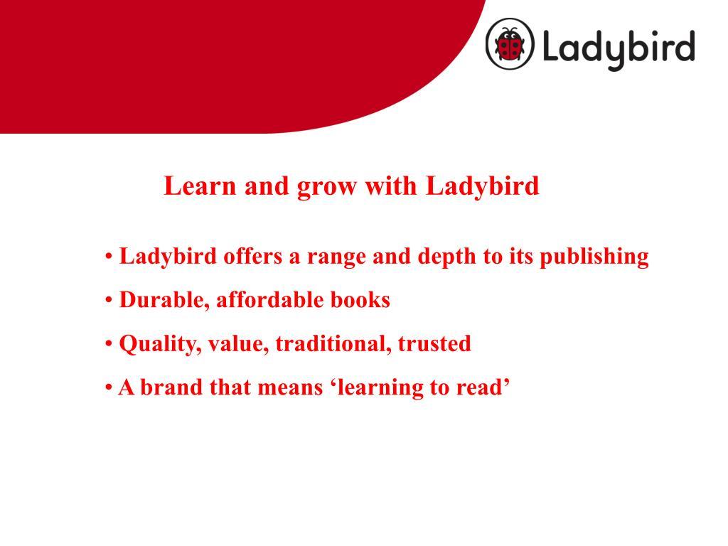 Learn and grow with Ladybird