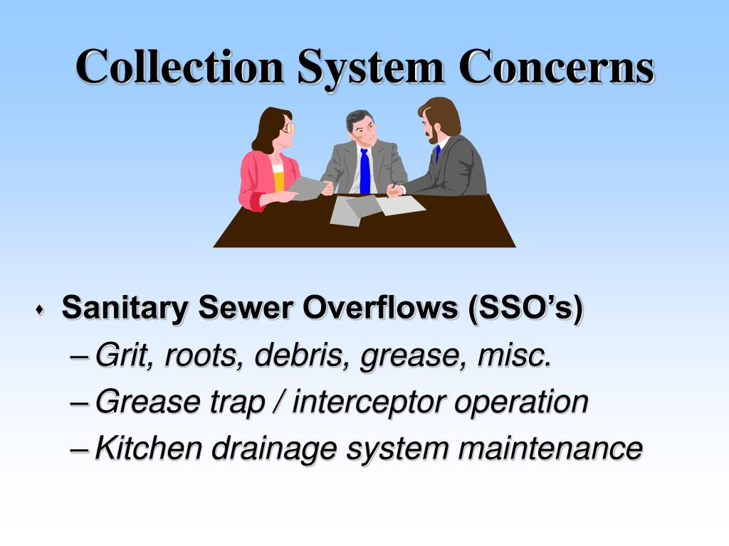 Collection System Concerns