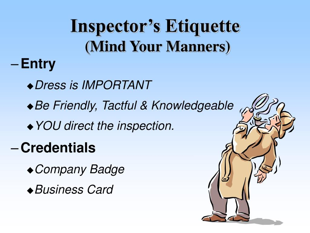 Inspector's Etiquette