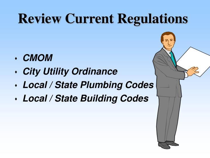 Review current regulations
