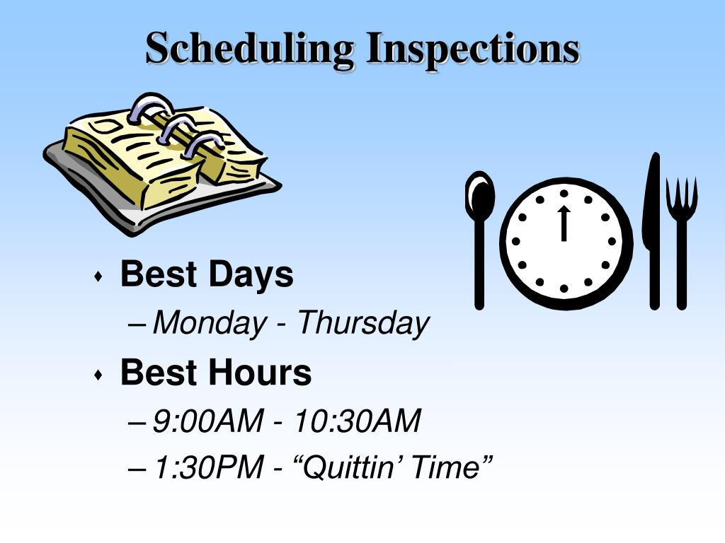 Scheduling Inspections