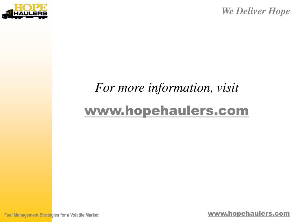 For more information, visit