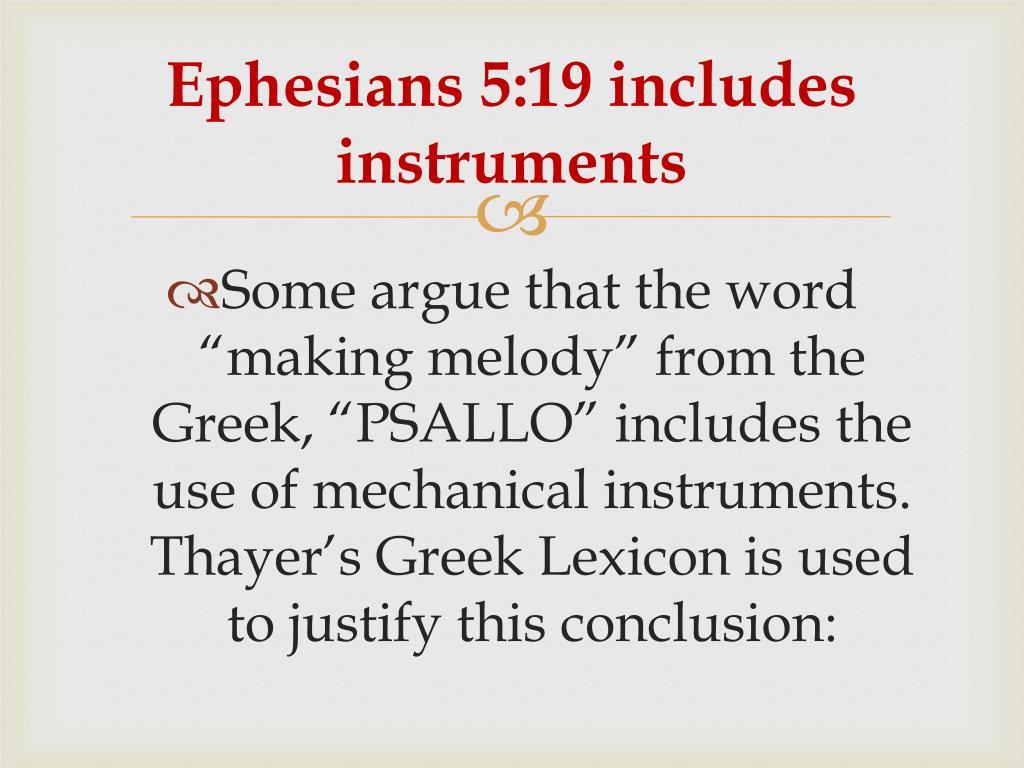 Ephesians 5:19 includes instruments