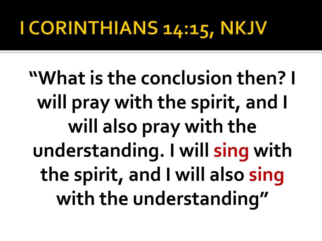 I CORINTHIANS 14:15, NKJV