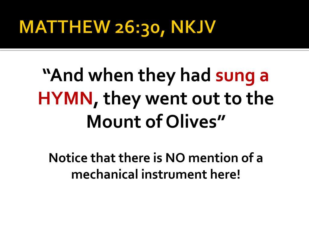 MATTHEW 26:30, NKJV