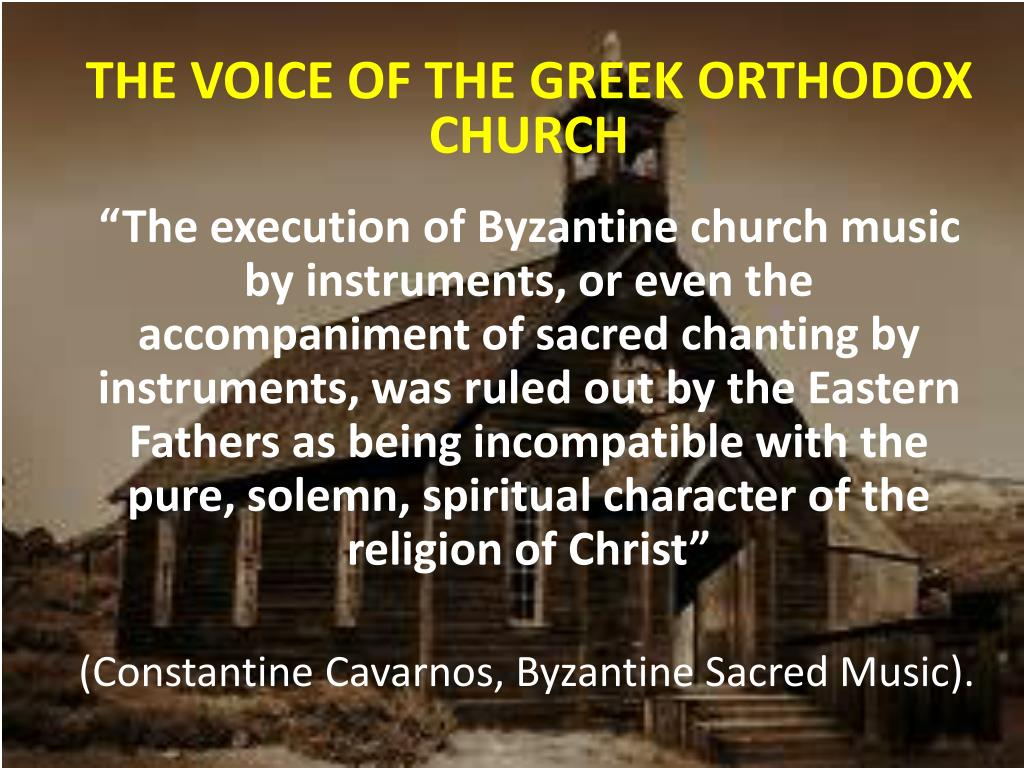 THE VOICE OF THE GREEK ORTHODOX CHURCH