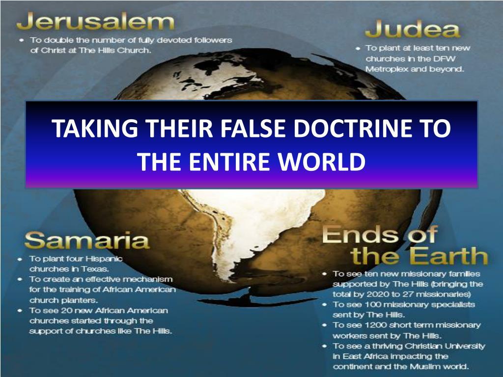 TAKING THEIR FALSE DOCTRINE TO