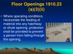 floor openings 1910 23 a 3 ii