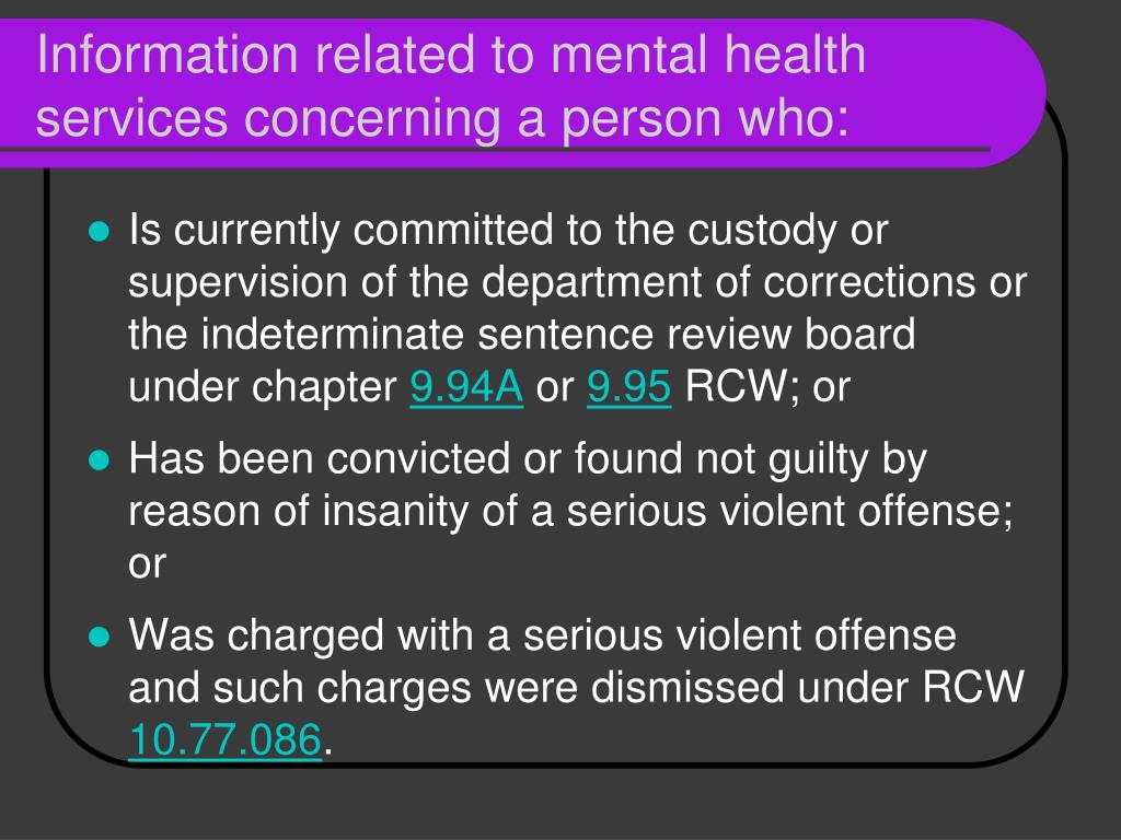 Information related to mental health services concerning a person who: