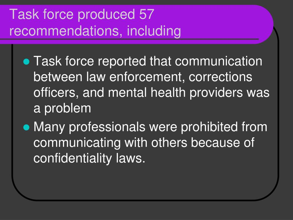 Task force produced 57 recommendations, including