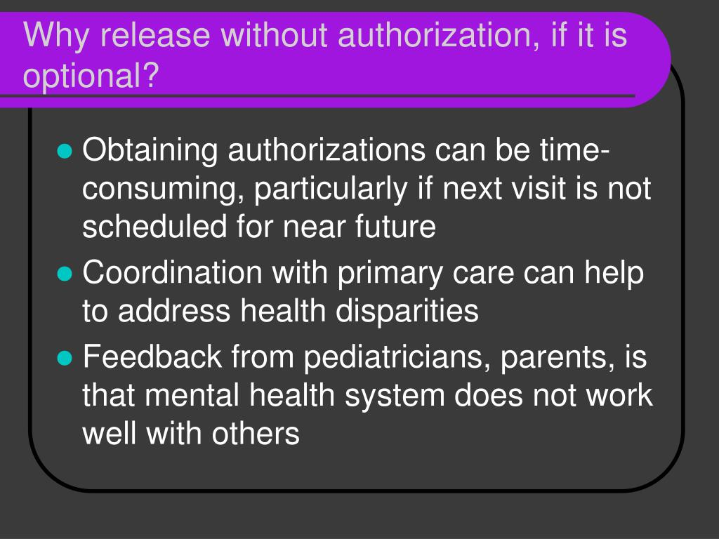 Why release without authorization, if it is optional?