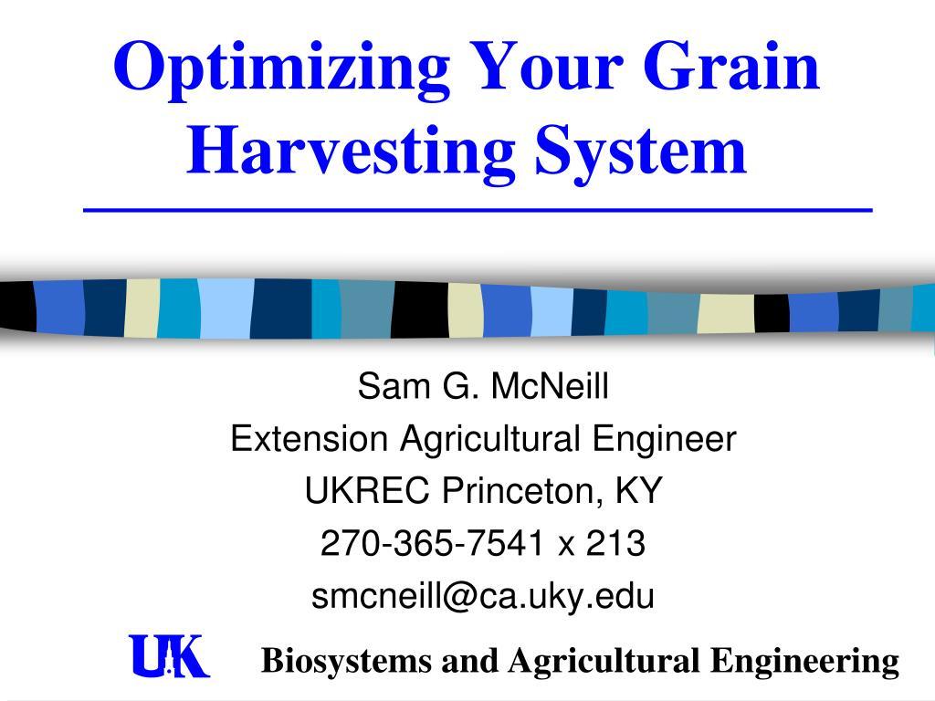 optimizing your grain harvesting system