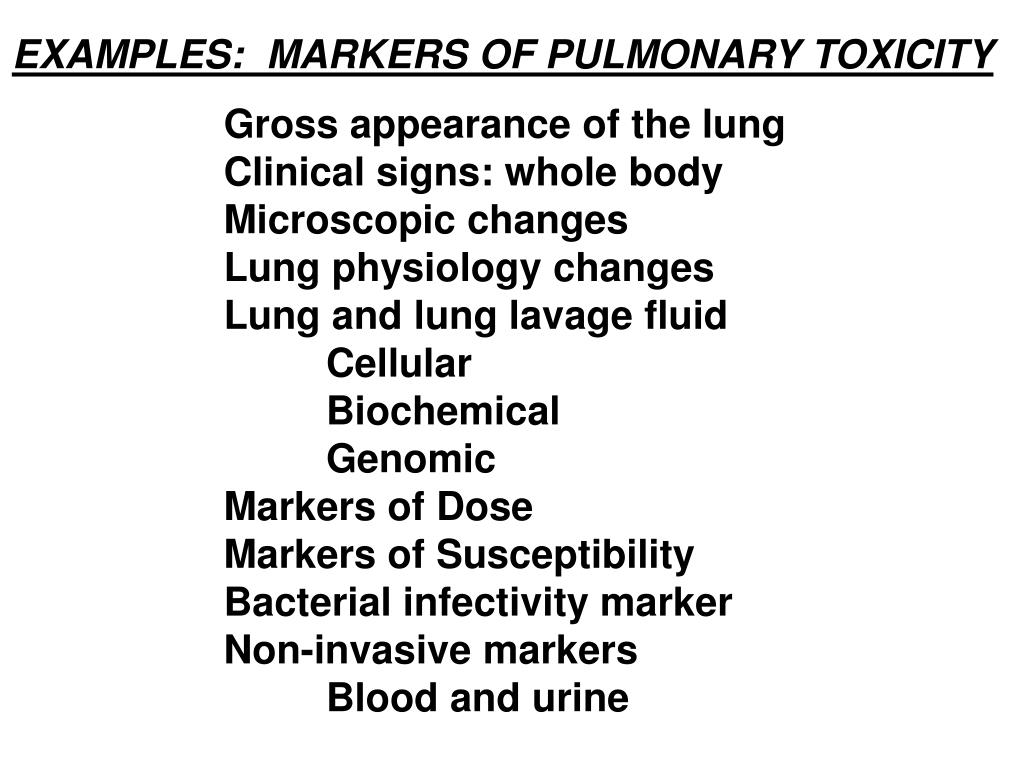 EXAMPLES:  MARKERS OF PULMONARY TOXICITY