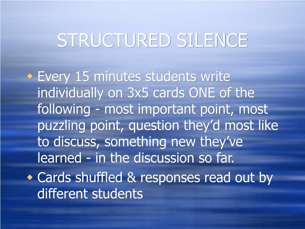 STRUCTURED SILENCE
